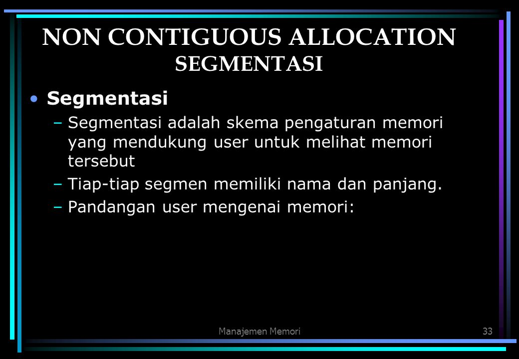 NON CONTIGUOUS ALLOCATION SEGMENTASI