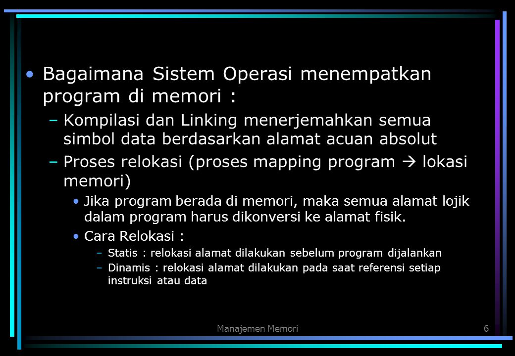 Bagaimana Sistem Operasi menempatkan program di memori :