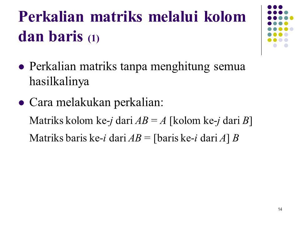 Perkalian matriks melalui kolom dan baris (1)
