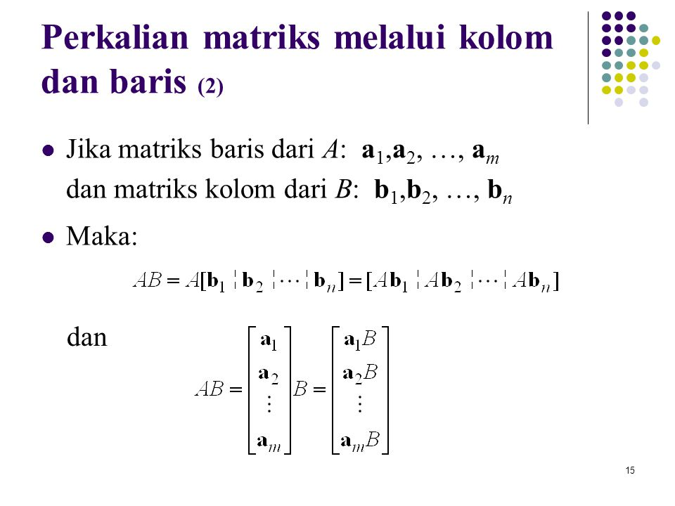 Perkalian matriks melalui kolom dan baris (2)