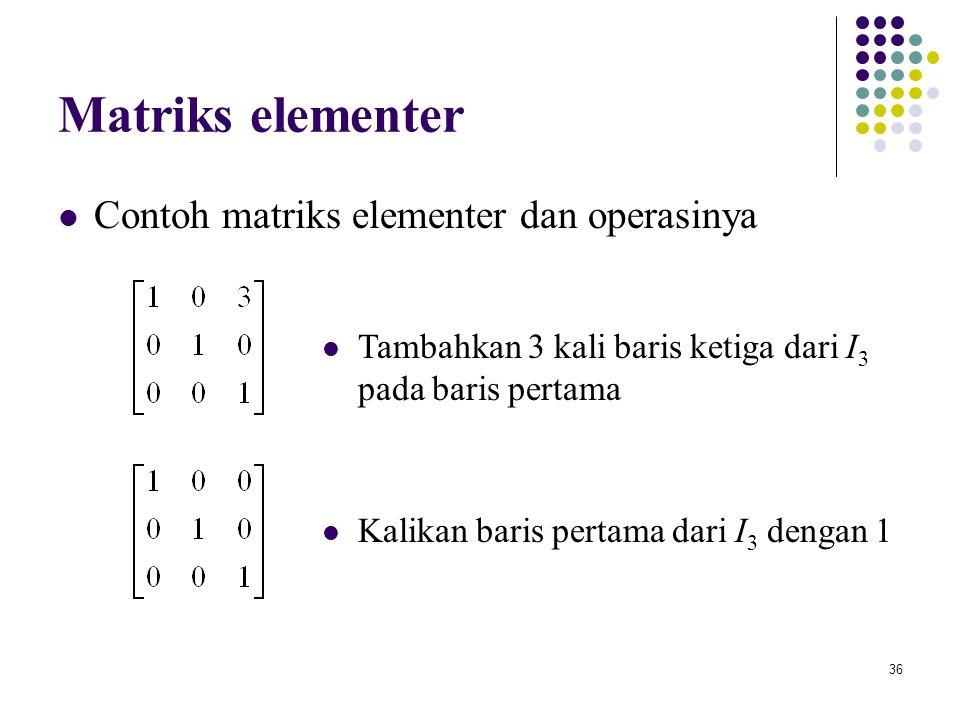 Matriks elementer Contoh matriks elementer dan operasinya