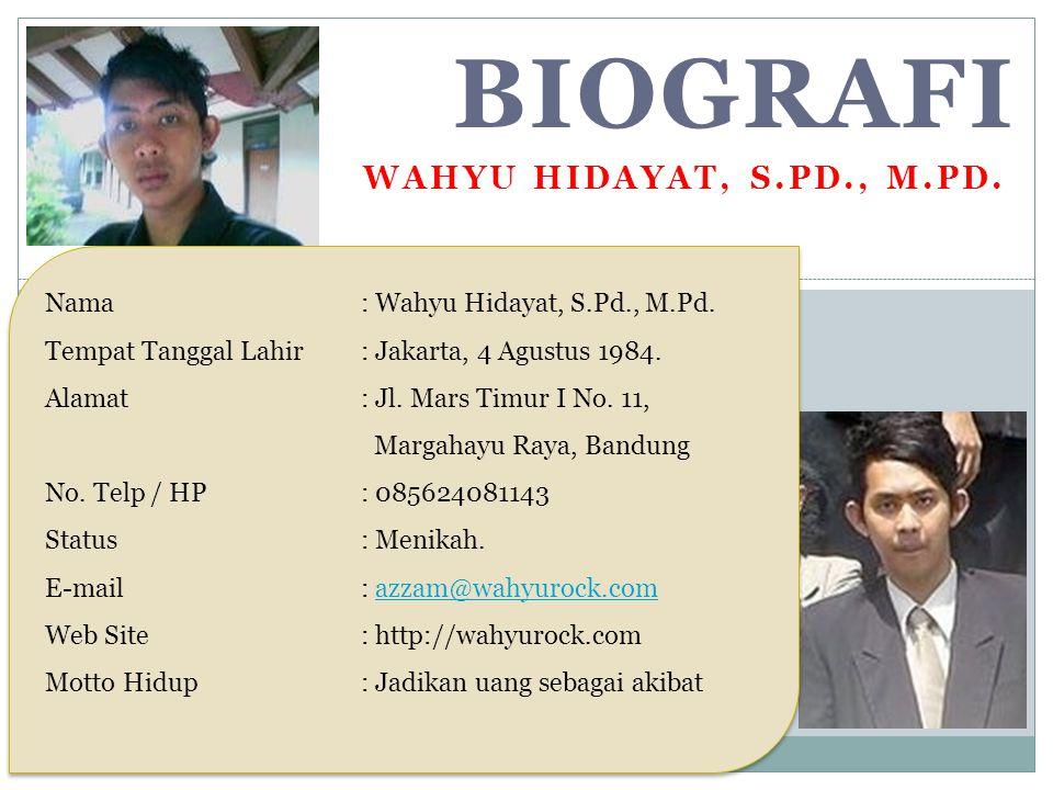BIOGRAFI Wahyu hidayat, s.Pd., m.Pd.