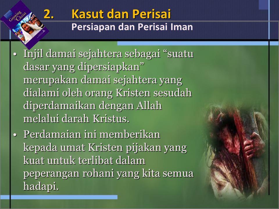 2. Kasut dan Perisai Persiapan dan Perisai Iman