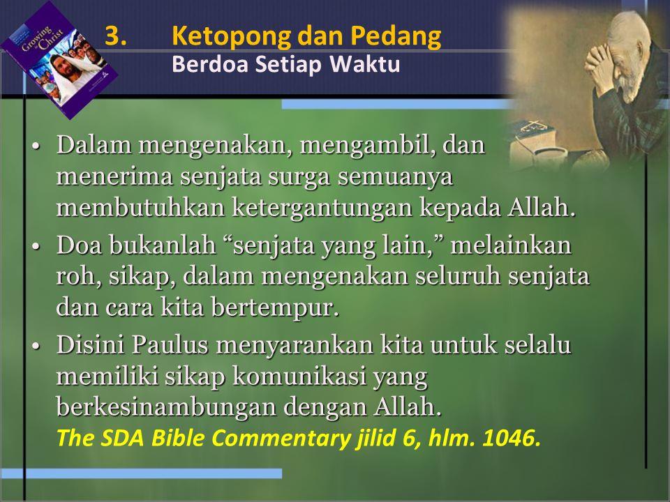 3. Ketopong dan Pedang Berdoa Setiap Waktu