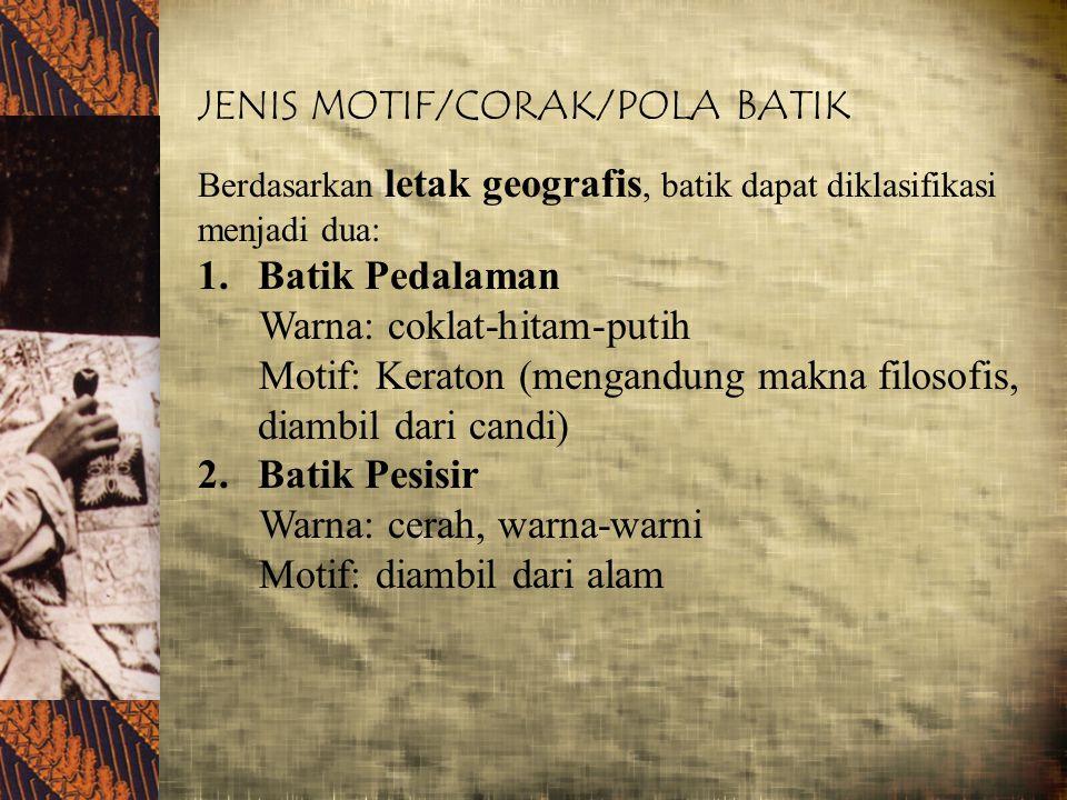 JENIS MOTIF/CORAK/POLA BATIK