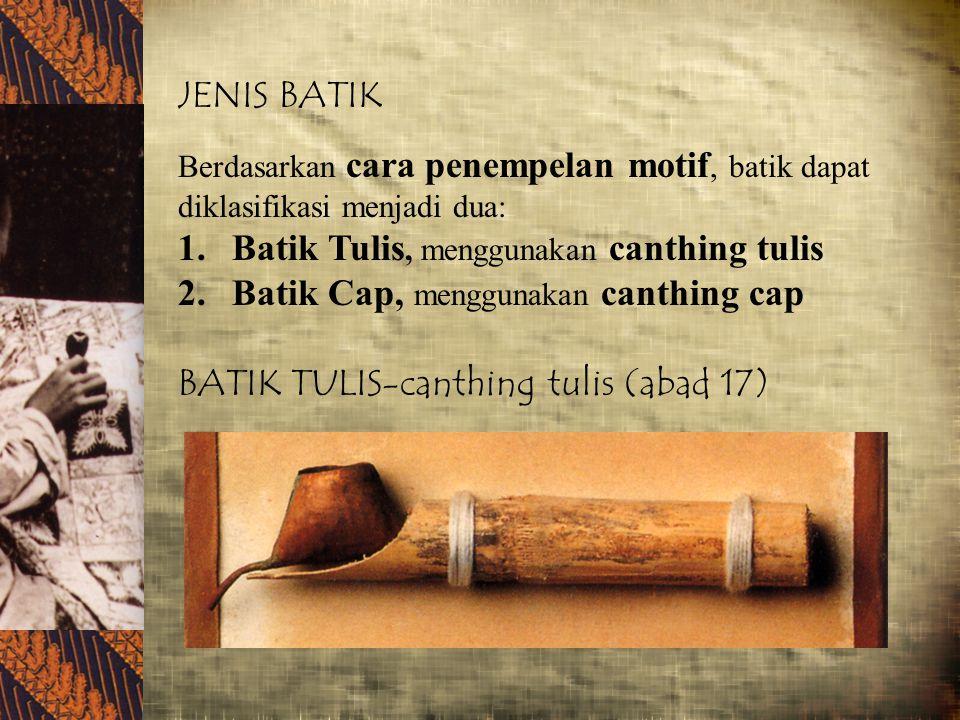 Batik Tulis, menggunakan canthing tulis