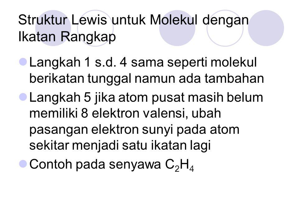 Struktur Lewis untuk Molekul dengan Ikatan Rangkap