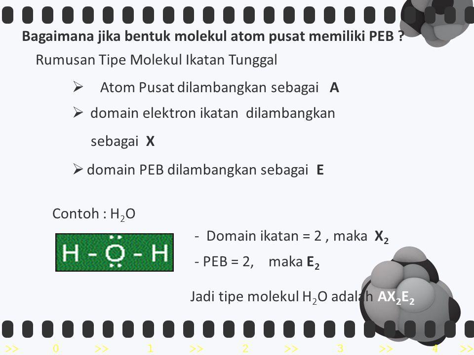 Bagaimana jika bentuk molekul atom pusat memiliki PEB