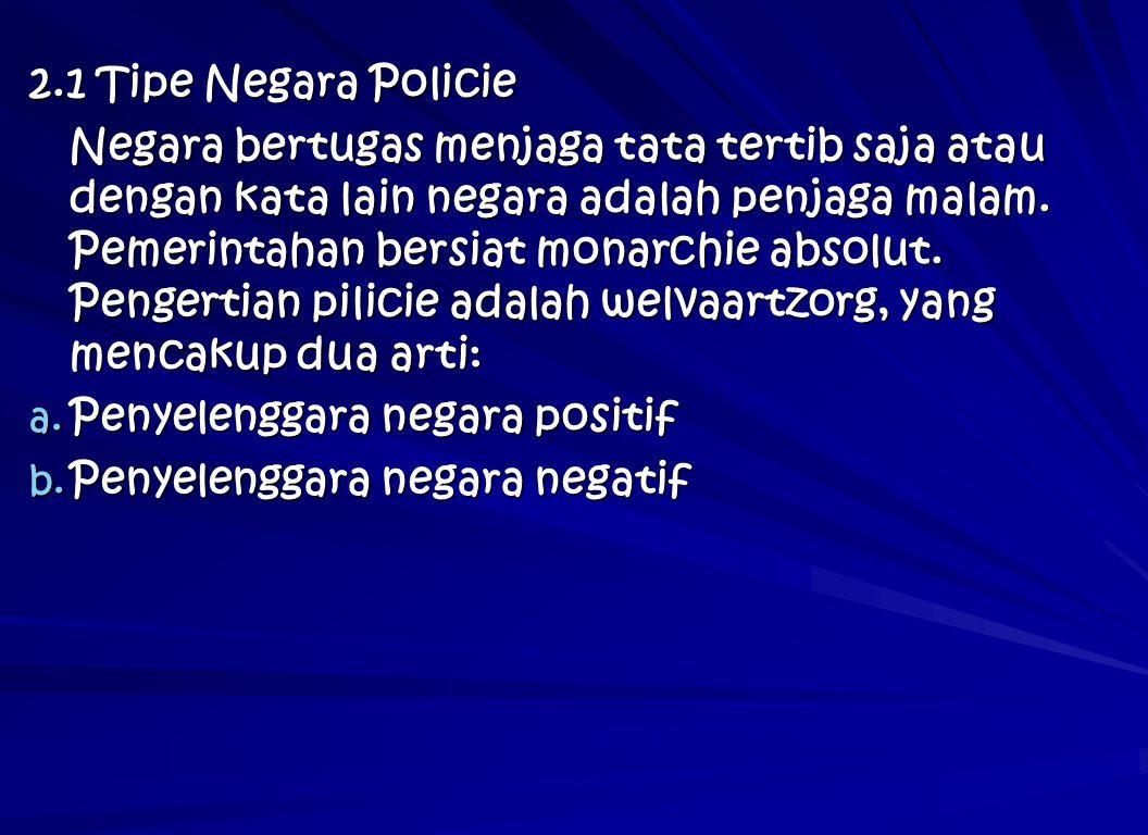 2.1 Tipe Negara Policie