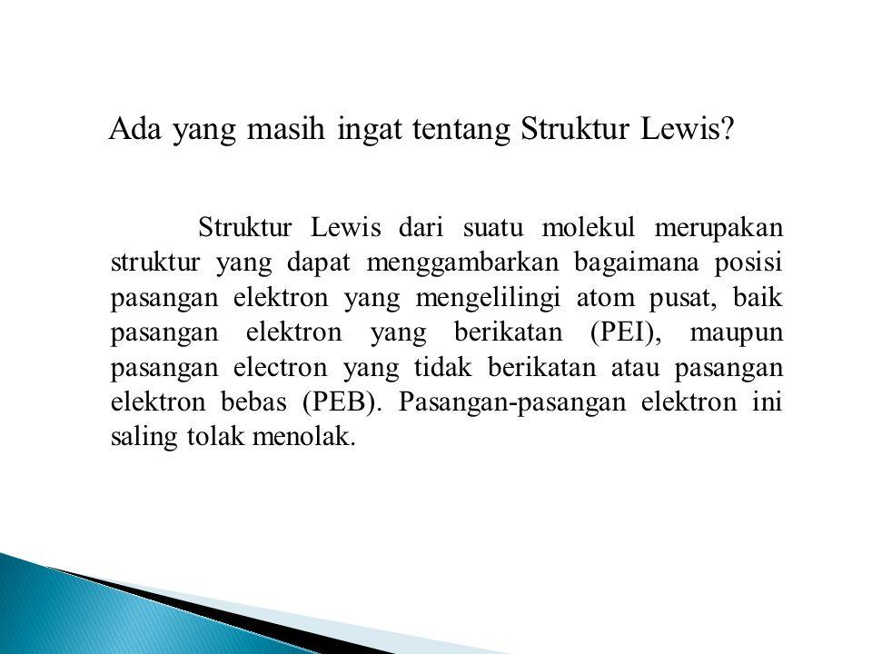 Ada yang masih ingat tentang Struktur Lewis