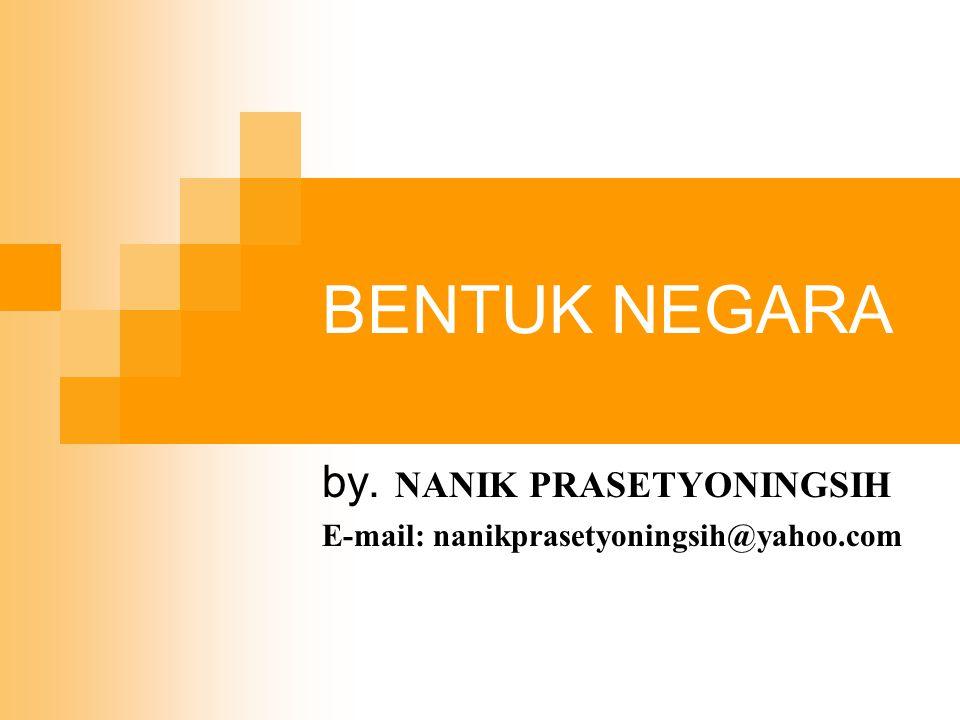 by. NANIK PRASETYONINGSIH E-mail: nanikprasetyoningsih@yahoo.com