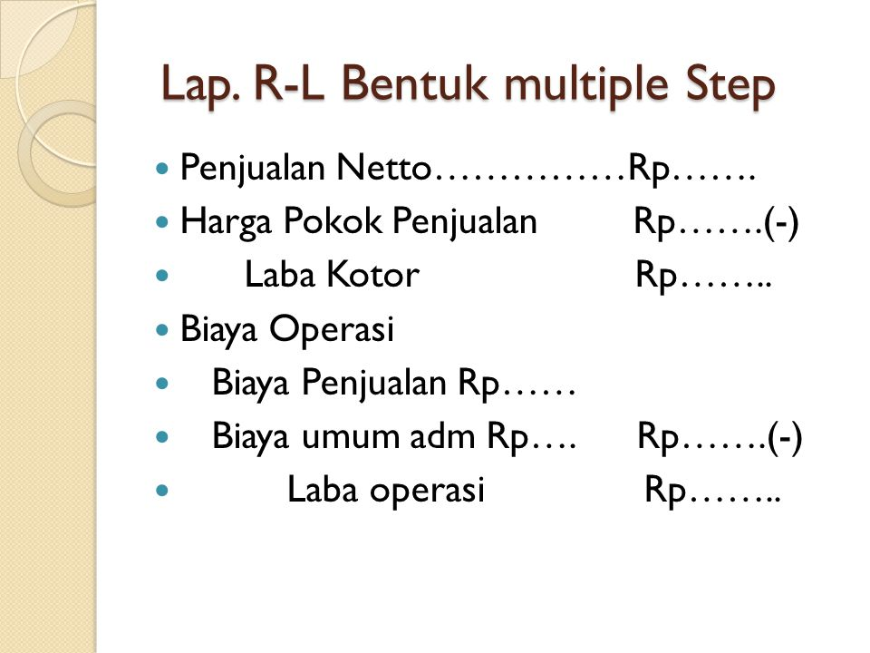 Lap. R-L Bentuk multiple Step