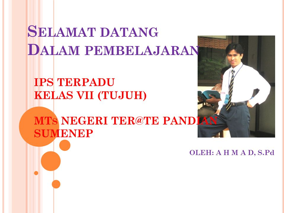 IPS TERPADU KELAS VII (TUJUH) MTs NEGERI TER@TE PANDIAN SUMENEP