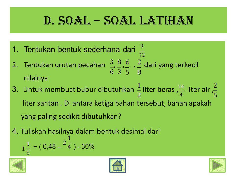 d. Soal – soal latihan Tentukan bentuk sederhana dari