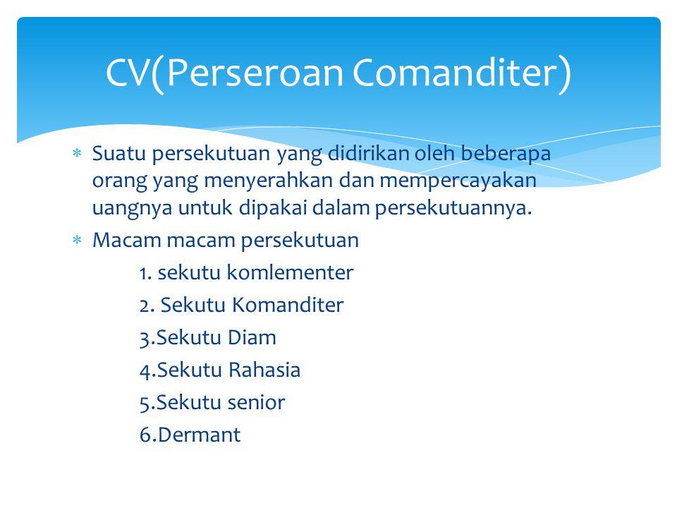 CV(Perseroan Comanditer)