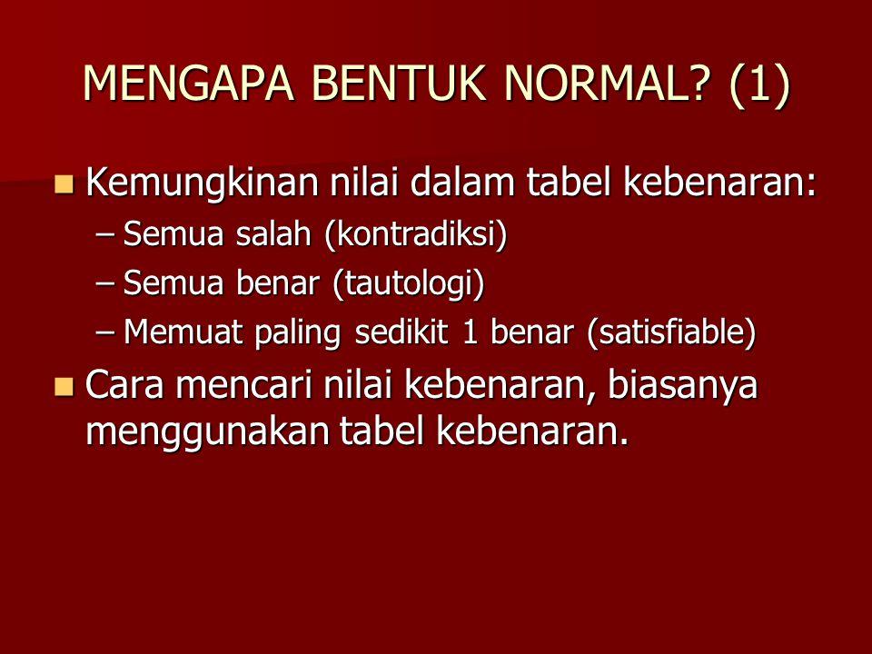 MENGAPA BENTUK NORMAL (1)