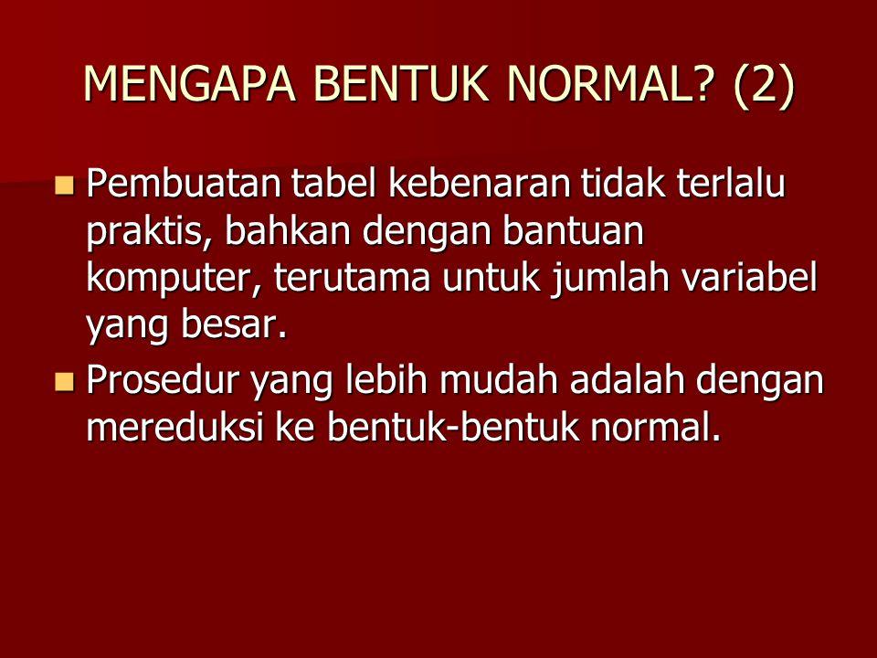 MENGAPA BENTUK NORMAL (2)
