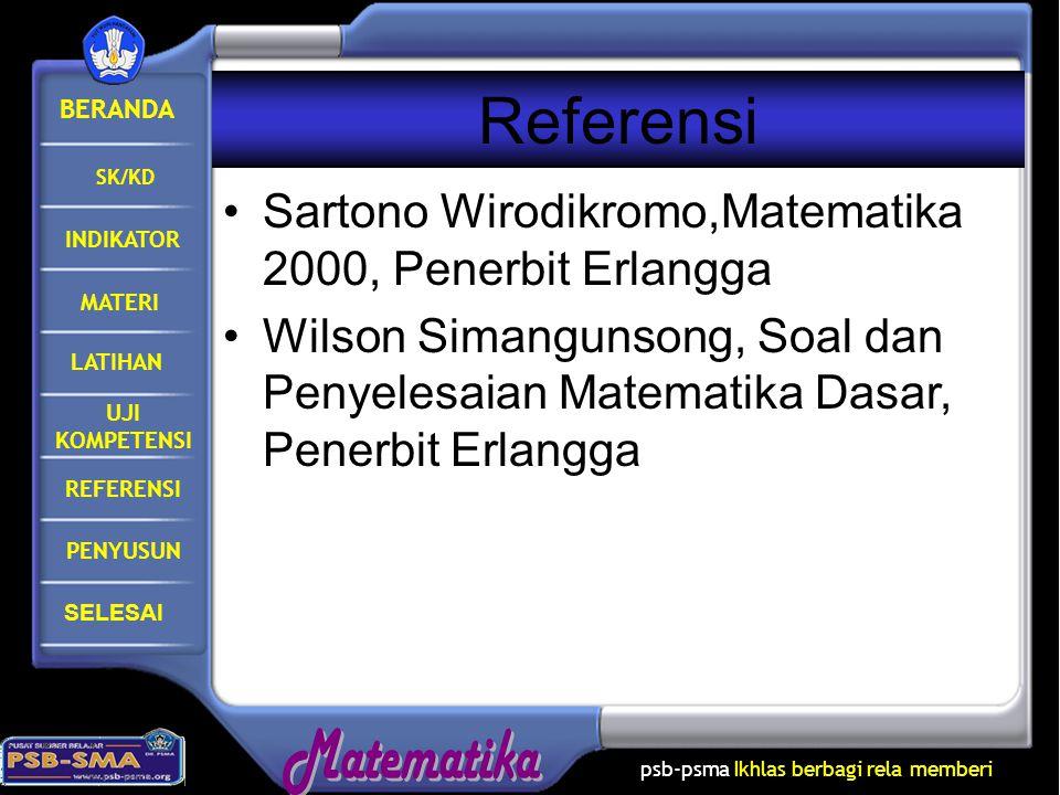Referensi Sartono Wirodikromo,Matematika 2000, Penerbit Erlangga