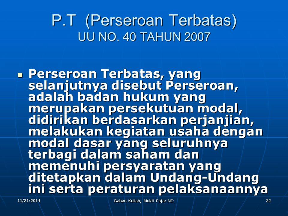 P.T (Perseroan Terbatas) UU NO. 40 TAHUN 2007