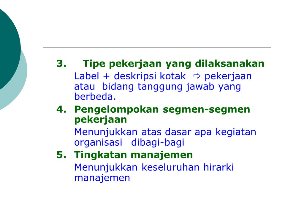 3. Tipe pekerjaan yang dilaksanakan