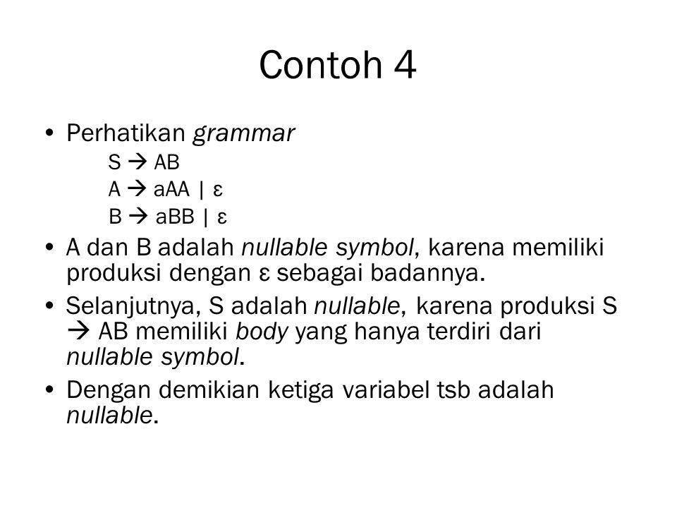 Contoh 4 Perhatikan grammar