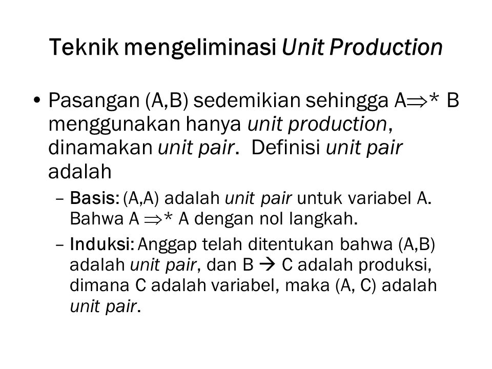 Teknik mengeliminasi Unit Production