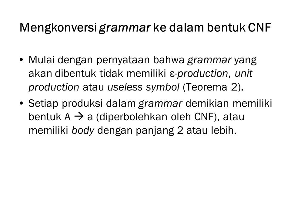 Mengkonversi grammar ke dalam bentuk CNF