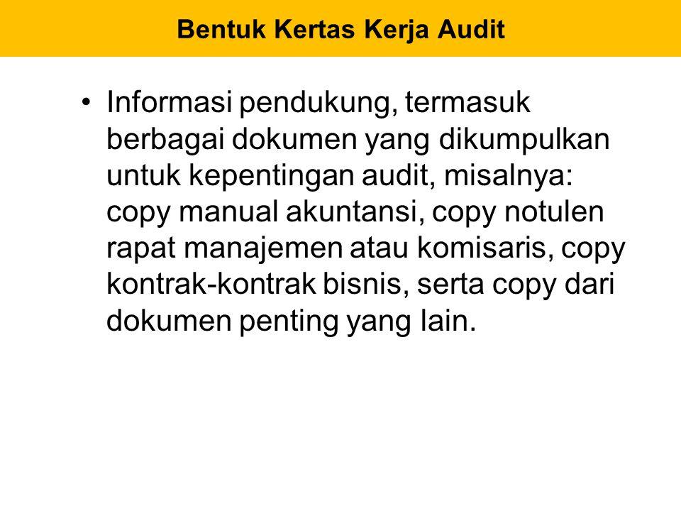 Bentuk Kertas Kerja Audit