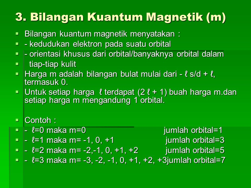 3. Bilangan Kuantum Magnetik (m)