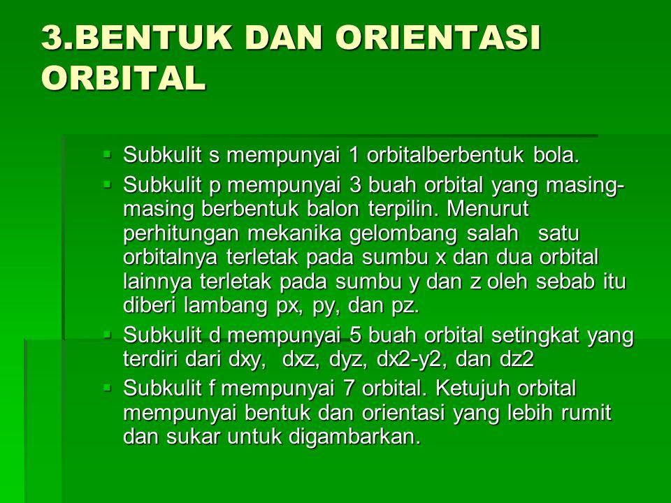 3.BENTUK DAN ORIENTASI ORBITAL