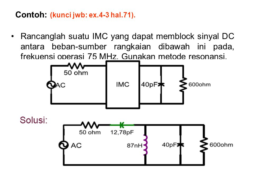 Contoh: (kunci jwb: ex.4-3 hal.71).