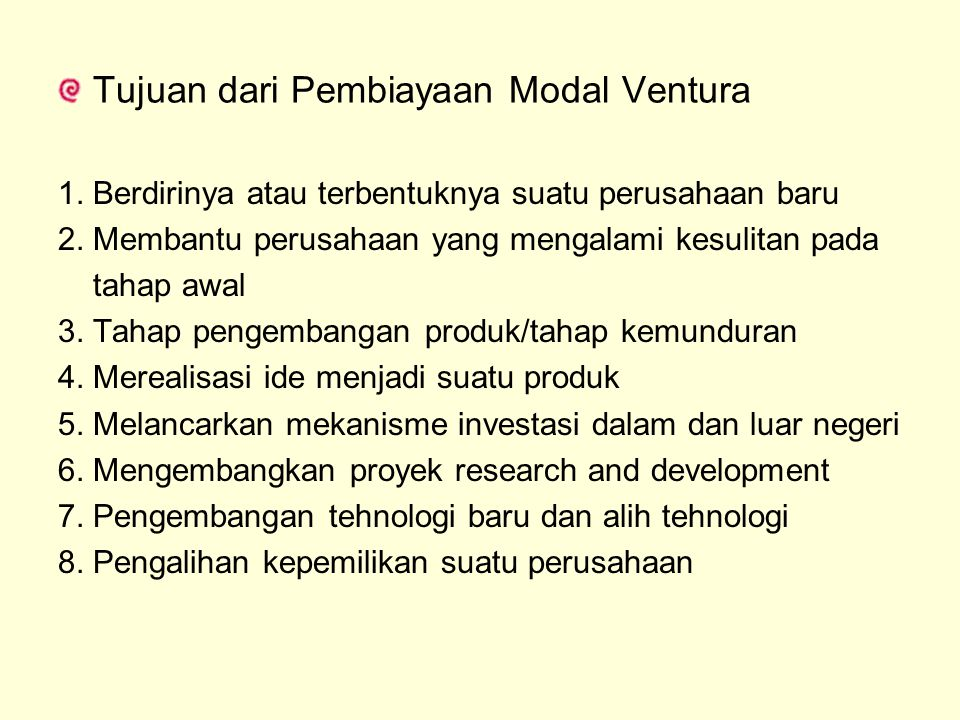 Tujuan dari Pembiayaan Modal Ventura