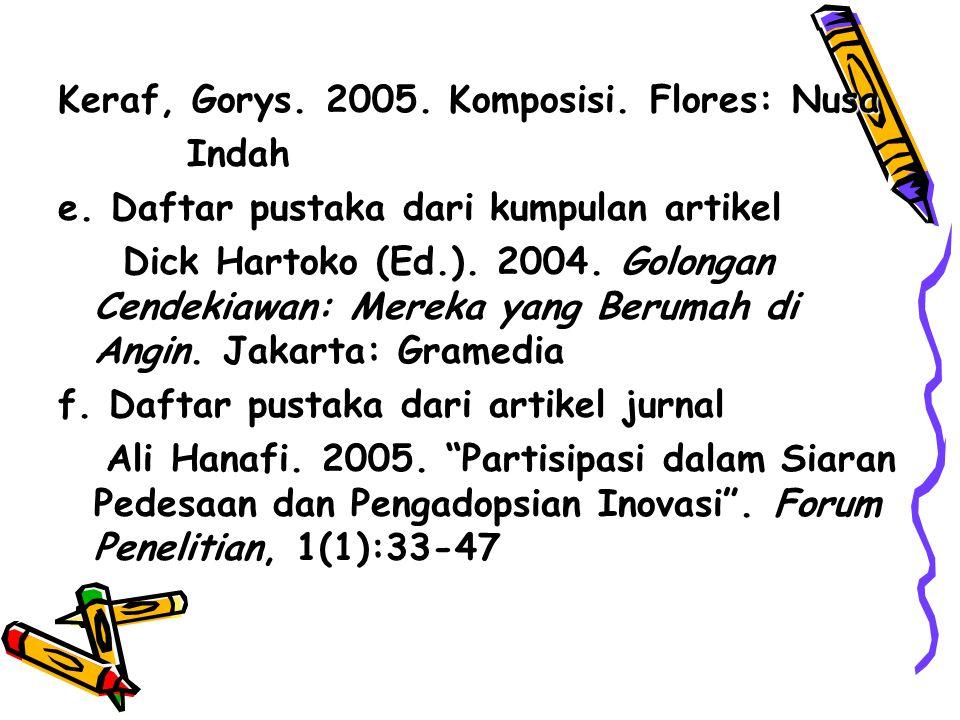 Keraf, Gorys. 2005. Komposisi. Flores: Nusa Indah