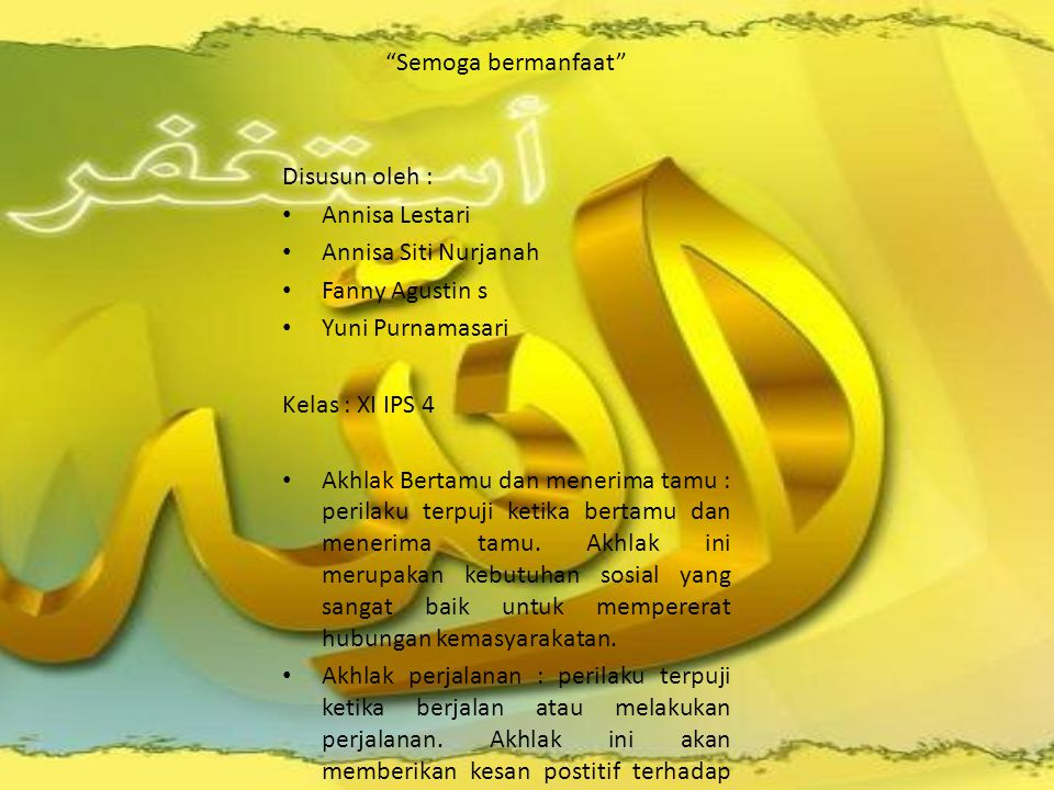 Semoga bermanfaat Disusun oleh : Annisa Lestari. Annisa Siti Nurjanah. Fanny Agustin s. Yuni Purnamasari.