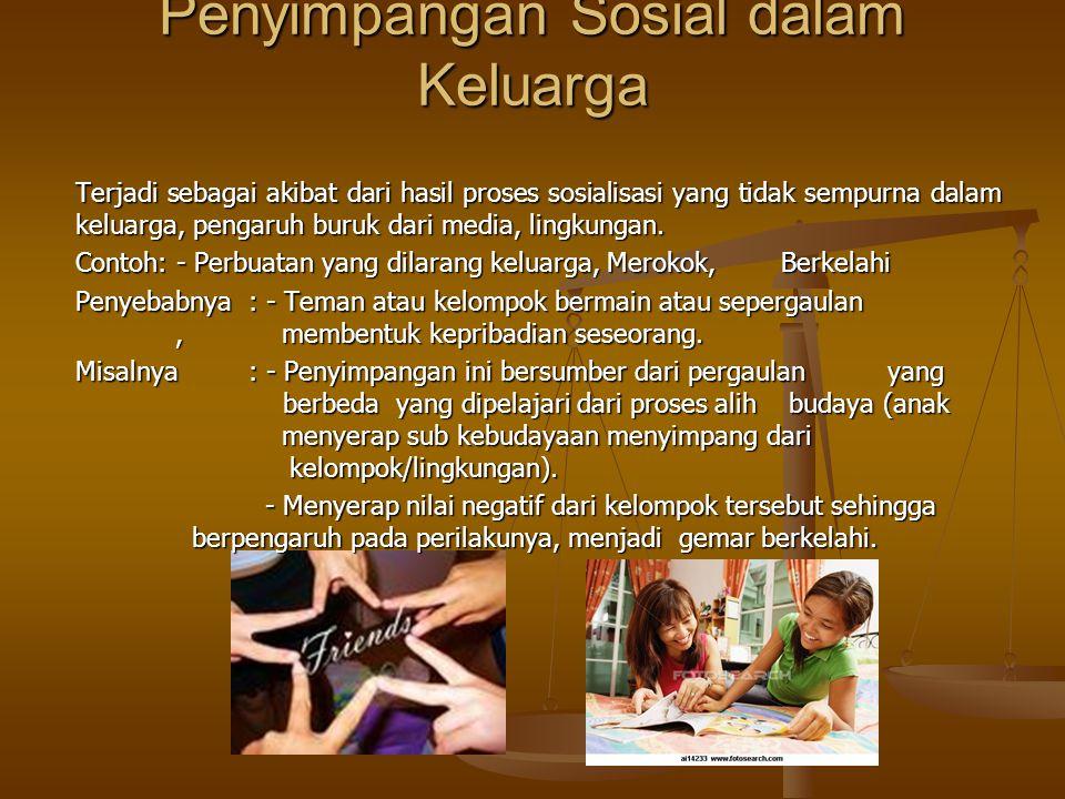 Penyimpangan Sosial dalam Keluarga
