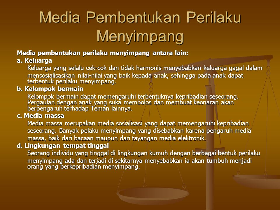 Media Pembentukan Perilaku Menyimpang