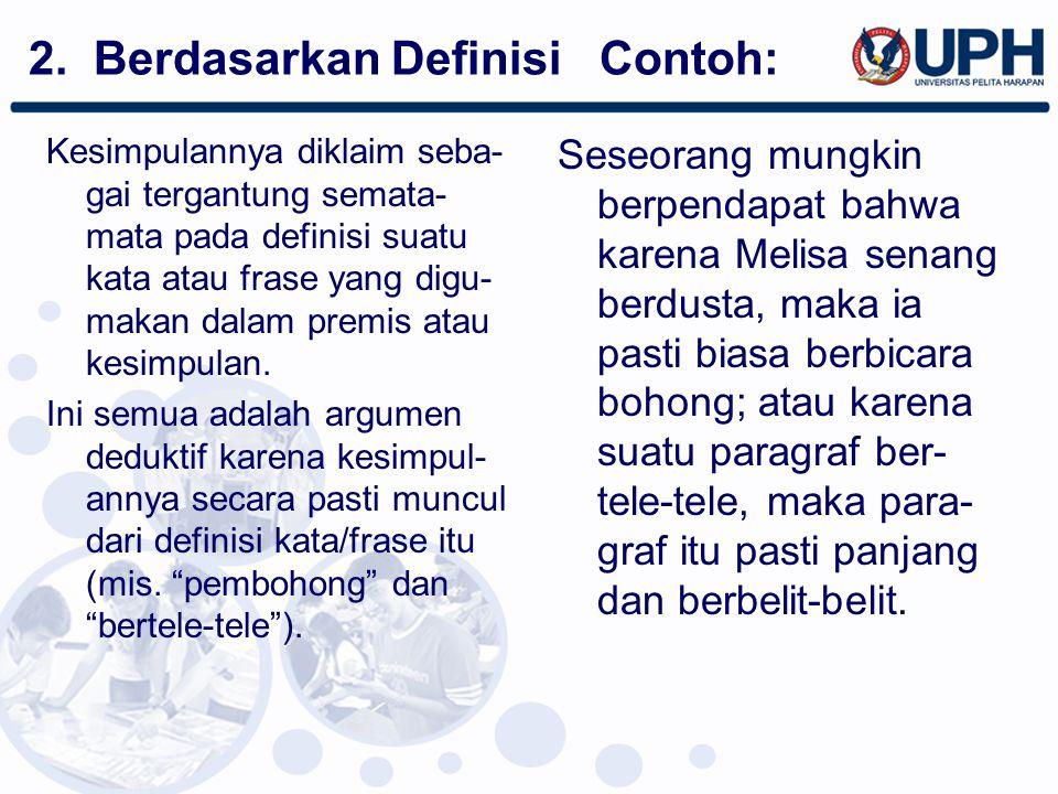 2. Berdasarkan Definisi Contoh: