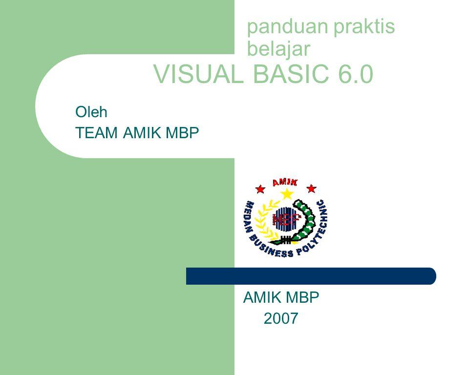 panduan praktis belajar VISUAL BASIC 6.0