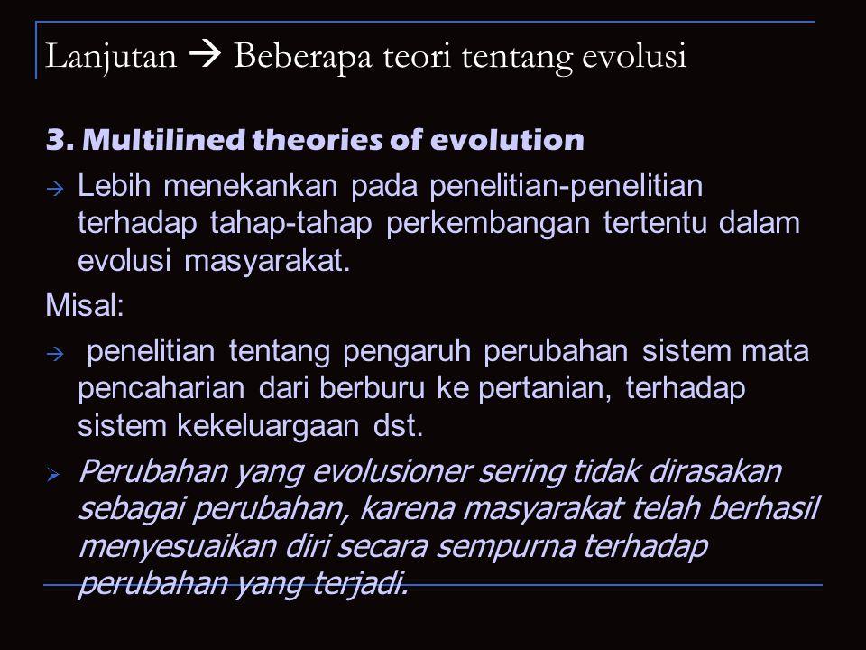 Lanjutan  Beberapa teori tentang evolusi