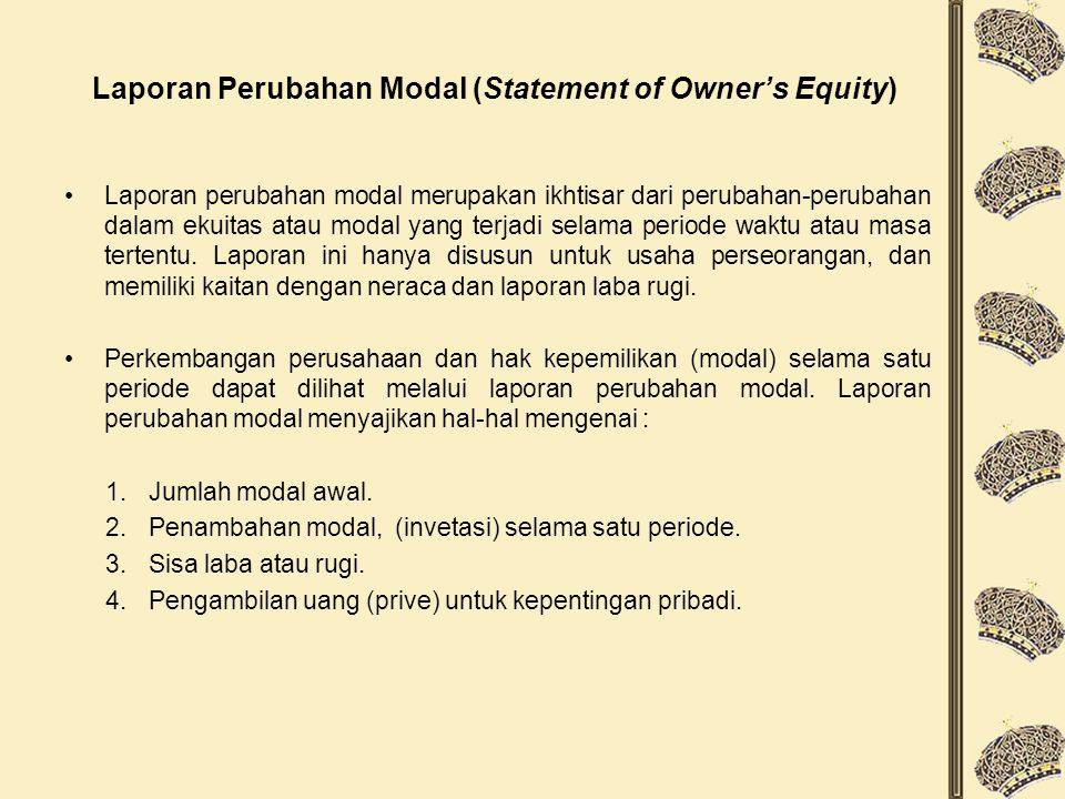 Laporan Perubahan Modal (Statement of Owner's Equity)