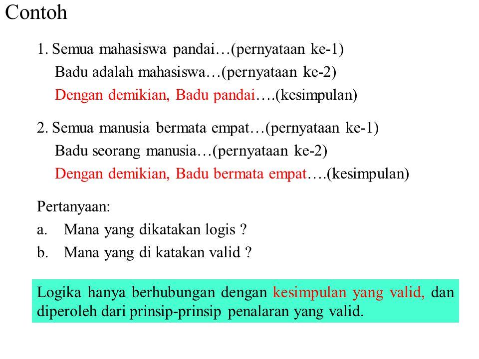 Contoh Semua mahasiswa pandai…(pernyataan ke-1)