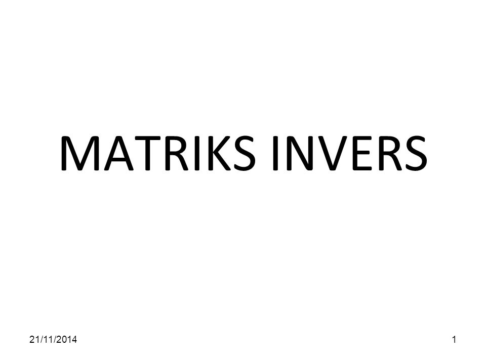 MATRIKS INVERS 07/04/2017
