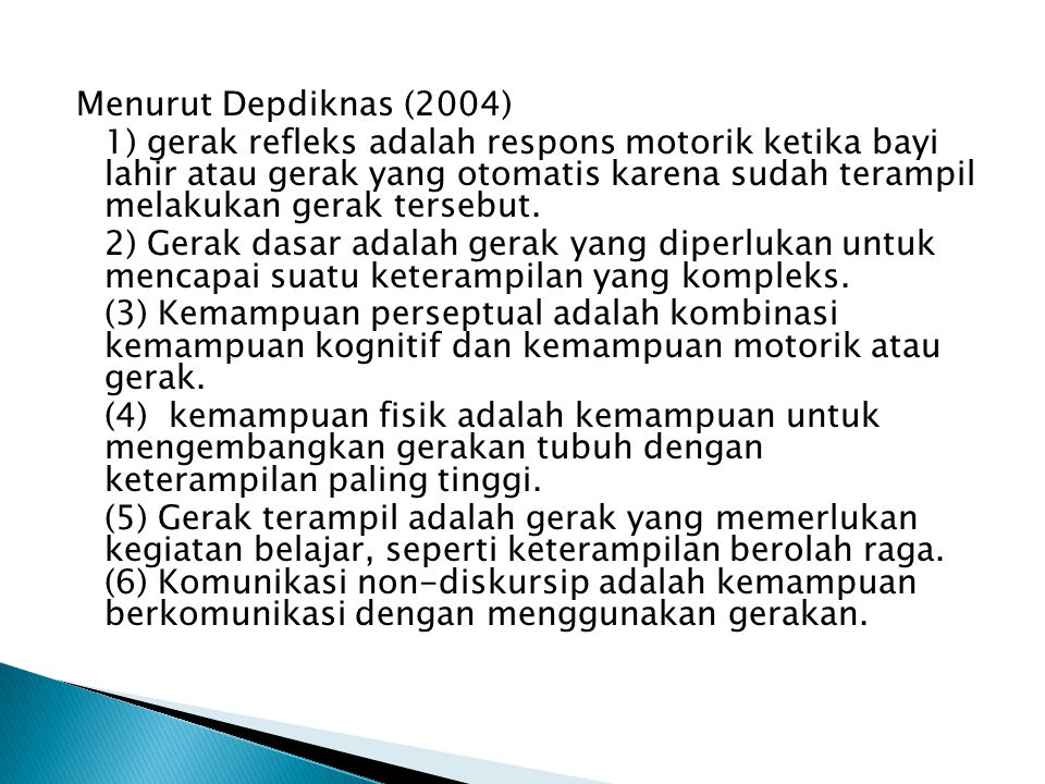 Menurut Depdiknas (2004)