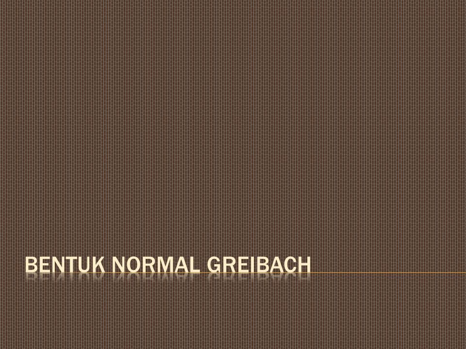 Bentuk Normal Greibach