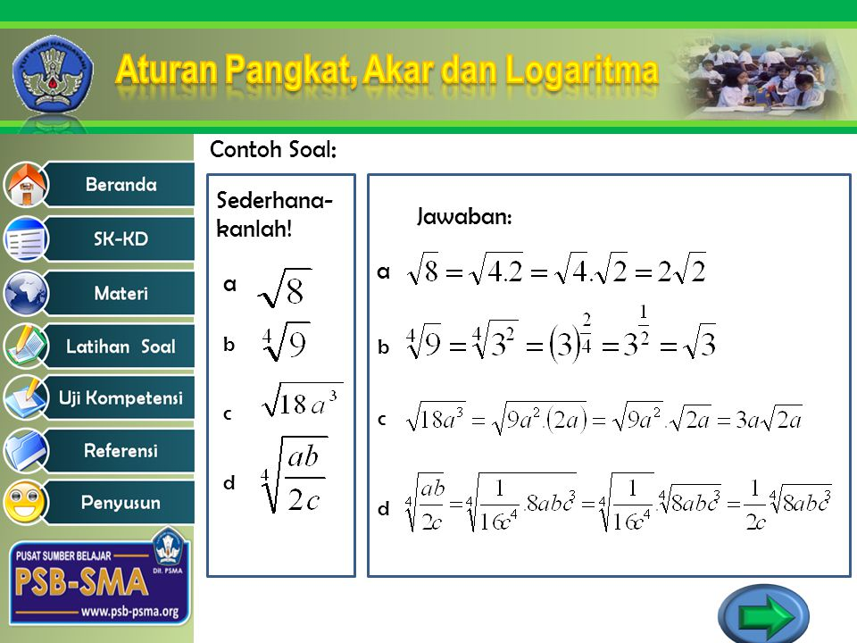 Contoh Soal: Sederhana- kanlah! Jawaban: a a b b c c d d