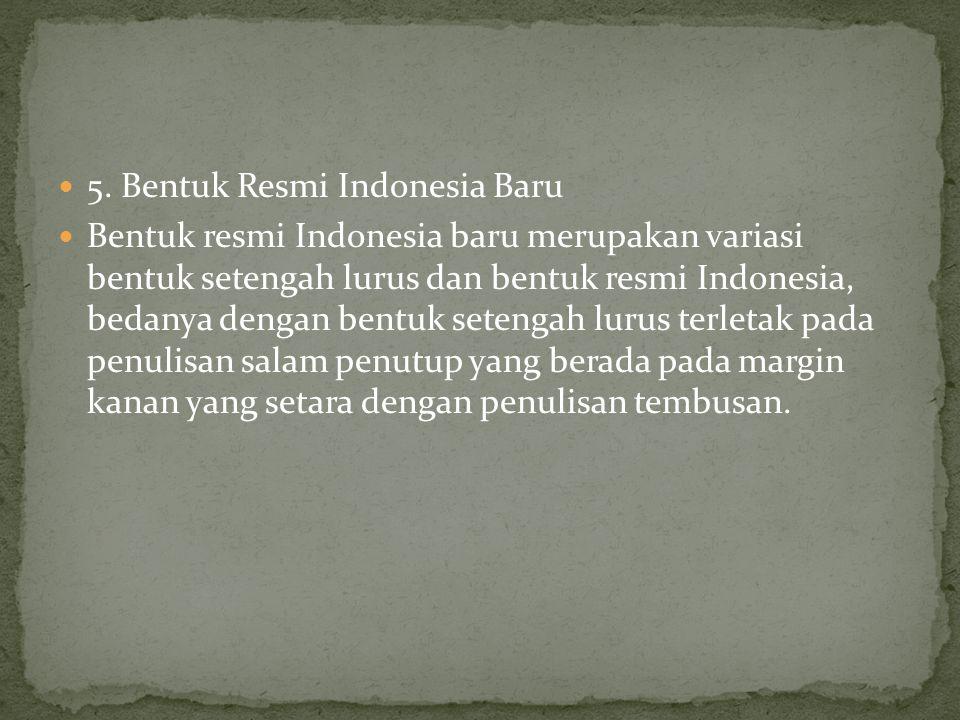 5. Bentuk Resmi Indonesia Baru