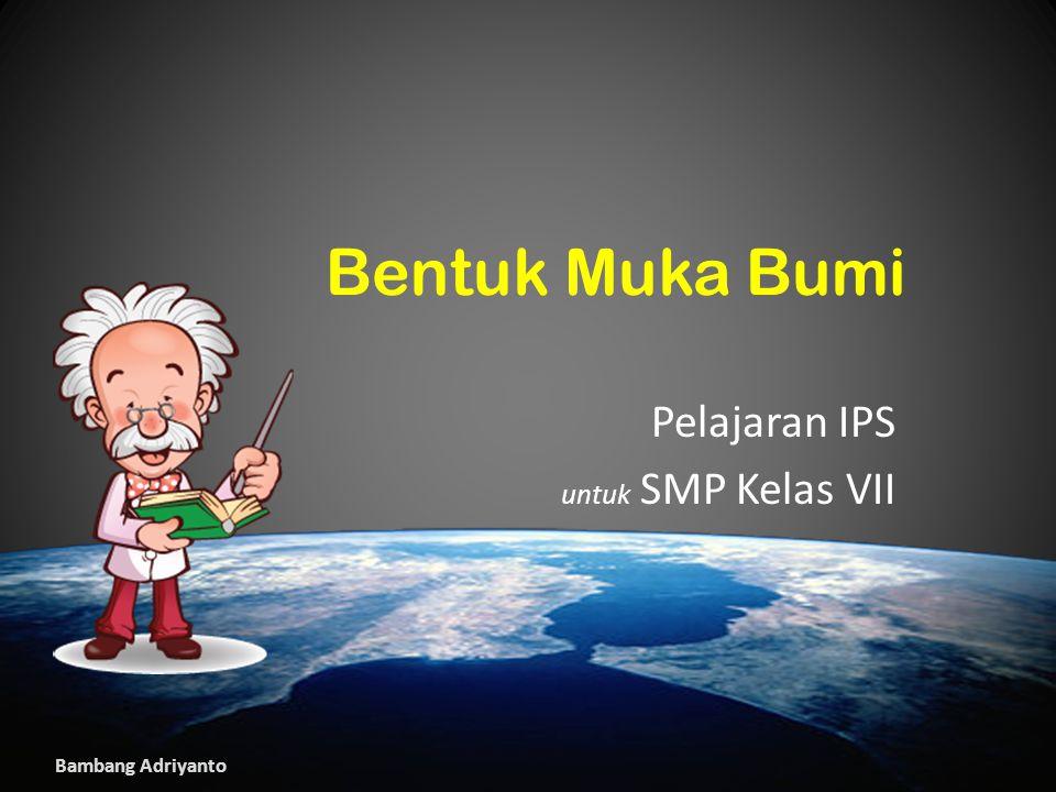 Pelajaran IPS untuk SMP Kelas VII