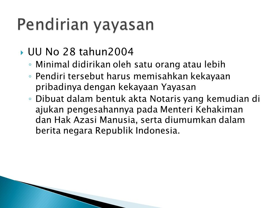 Pendirian yayasan UU No 28 tahun2004