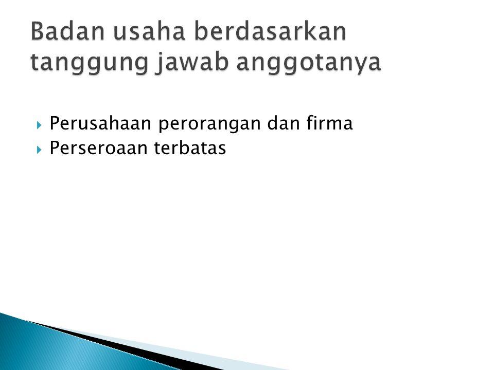 Badan usaha berdasarkan tanggung jawab anggotanya