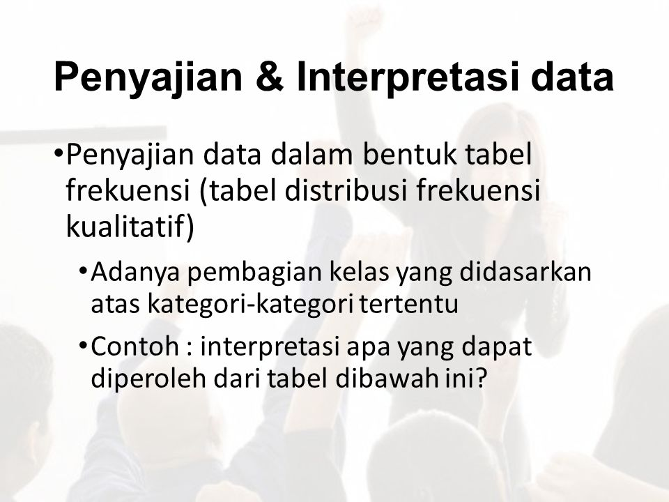 Penyajian & Interpretasi data
